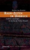 Raum-Zeiten im Umbruch (eBook, PDF)