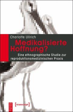 Medikalisierte Hoffnung? (eBook, PDF) - Ullrich, Charlotte