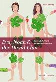Eva, Noah & der David-Clan (eBook, PDF)