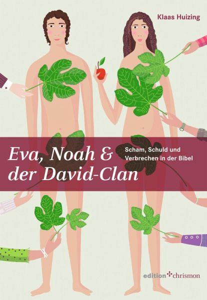Eva Noah Der David Clan Ebook Pdf Von Klaas Huizing