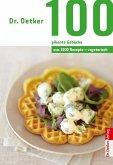 Dr. Oetker 100 vegetarische pikante Gebäcke (eBook, ePUB)