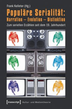 Populäre Serialität: Narration - Evolution - Distinktion (eBook, PDF)