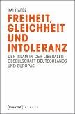 Freiheit, Gleichheit und Intoleranz (eBook, PDF)