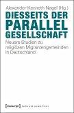 Diesseits der Parallelgesellschaft (eBook, PDF)