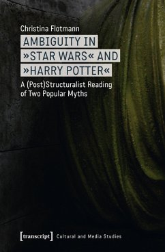 Ambiguity in »Star Wars« and »Harry Potter« (eBook, PDF) - Flotmann, Christina