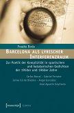 Barcelona als lyrischer Interferenzraum (eBook, PDF)
