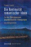 Die Kontinuität romantischer Ideen (eBook, PDF)