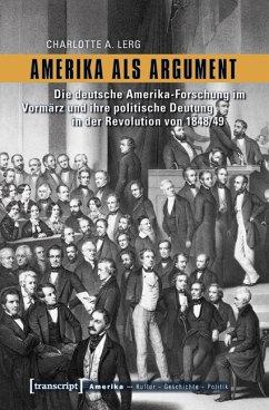 Amerika als Argument (eBook, PDF) - Lerg, Charlotte A.