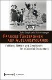Francos Tänzerinnen auf Auslandstournee (eBook, PDF)