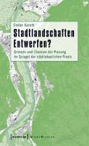 Stadtlandschaften Entwerfen? (eBook, PDF)
