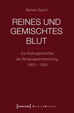 Reines und gemischtes Blut (eBook, PDF) - Spörri, Myriam
