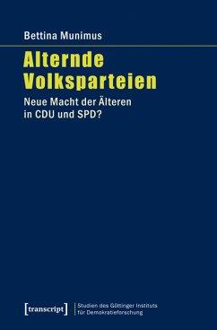 Alternde Volksparteien (eBook, PDF) - Munimus, Bettina