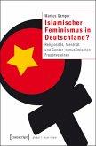Islamischer Feminismus in Deutschland? (eBook, PDF)