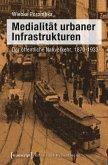 Medialität urbaner Infrastrukturen (eBook, PDF)
