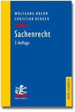 Sachenrecht - Brehm, Wolfgang; Berger, Christian
