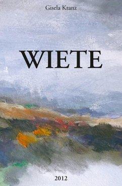 WIETE (eBook, ePUB) - Kranz, Gisela