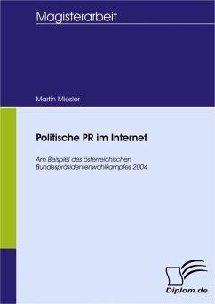 Politische PR im Internet (eBook, PDF) - Miesler, Martin