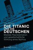 Die Titanic und die Deutschen (eBook, PDF)