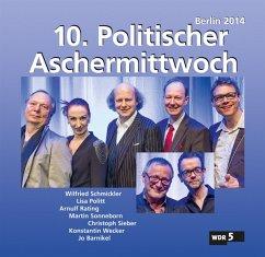 10.Politischer Aschermittwoch: Berlin 2014 - Va/Schmickler,Wilfried/Wecker,Konstantin/Rating,A.