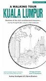 Walking Tour Kuala Lumpur (2nd Edition) (eBook, ePUB)