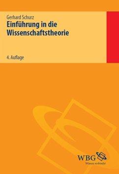 Einführung in die Wissenschaftstheorie - Schurz, Gerhard