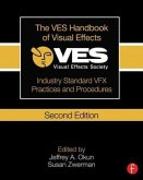 The VES Handbook of Visual Effects