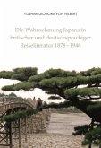 Die Wahrnehmung Japans in britischer und deutschsprachiger Reiseliteratur 1878-1946