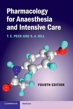Pharmacology for Anaesthesia and Intensive Care - Peck, Tom E.; Hill, S. A.