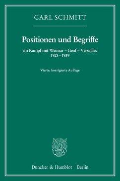 Positionen und Begriffe, im Kampf mit Weimar - Genf - Versailles 1923-1939 - Schmitt, Carl