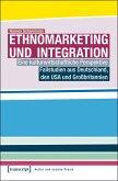 Ethnomarketing und Integration (eBook, PDF)