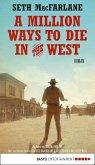A Million Ways to Die in the West (eBook, ePUB)