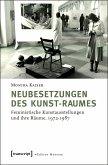 Neubesetzungen des Kunst-Raumes (eBook, PDF)