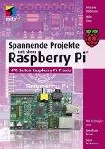 Spannende Projekte mit dem Raspberry Pi® (eBook, PDF)