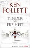 Kinder der Freiheit / Die Jahrhundert-Saga Bd.3 (eBook, ePUB)