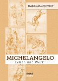 Michelangelo. Leben und Werk