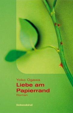 Liebe am Papierrand (eBook, ePUB) - Ogawa, Yoko