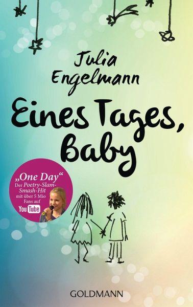 Eines Tages, Baby (eBook, ePUB) von Julia Engelmann
