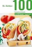 Dr. Oetker 100 vegetarische Vorspeisen & Snacks (eBook, ePUB)
