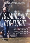 16 Jahre auf der Flucht (eBook, PDF)