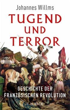 Tugend und Terror - Willms, Johannes