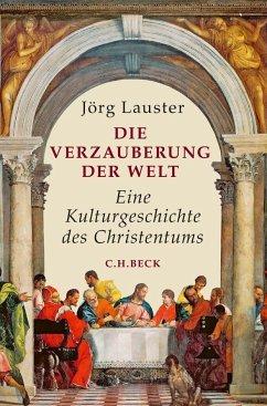 Die Verzauberung der Welt - Lauster, Jörg