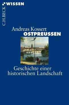 Ostpreussen - Kossert, Andreas