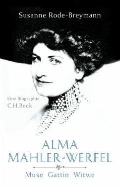 Alma Mahler-Werfel - Rode-Breymann, Susanne