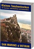 San Marino & Vatikan / Kleines Taschenlexikon für Touristen, Individualisten und Auswanderer
