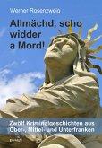 Allmächd, scho widder a Mord! (eBook, ePUB)