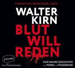 Blut will reden, 6 Audio-CDs - Kirn, Walter