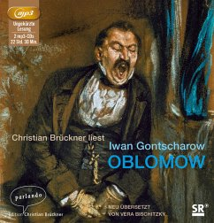 Oblomow, 2 MP3-CDs - Gontscharow, Iwan Aleksandrowitsch