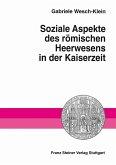 Soziale Aspekte des römischen Heerwesens in der Kaiserzeit (eBook, PDF)