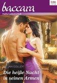 Collection Baccara 340. Titel 3: Die heiße Nacht in seinen Armen (eBook, ePUB)