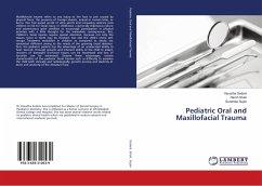Pediatric Oral and Maxillofacial Trauma
